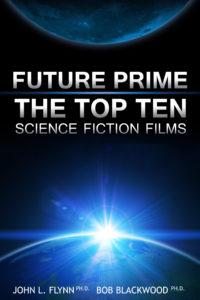 Future Prime Top Ten Science Fiction Films